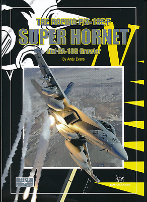 The Boeing F/A-18E/F Super Hornet and EA-18G Growler (MDF 7) - Sam Pubs - New