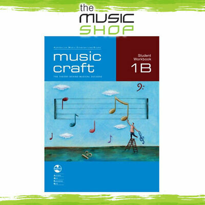 AMEB Music Craft - Student Workbook 1B - Music Theory Book