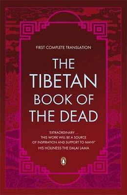 The Tibetan Book Of The Dead, Translated by Robert AF Thurman, New