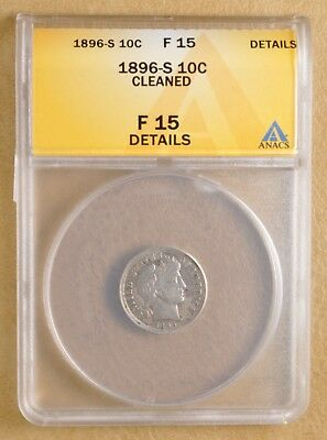 1896 S Barber Dime ANACS F 15 Details