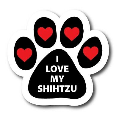 I Love My Shih Tzu 5 inch Paw Print Magnet with Hearts for Car SUV or Fridge