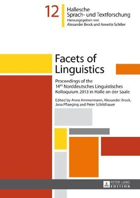 Facets of Linguistics: Proceedings of the 14th Norddeutsches Linguistisches Kol