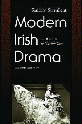 Modern Irish Drama: W. B. Yeats to Marina Carr, Second Edition (Irish Studies),