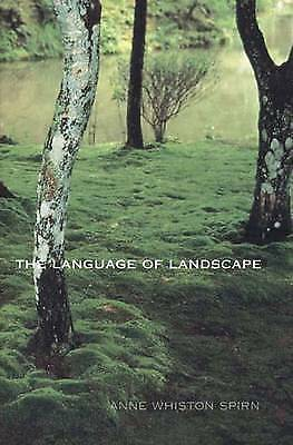 The Language of Landscape by Anne Whiston Spirn (Paperback)