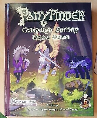 Pony Pathfinder Ponyfinder - Campaign Setting Unified Edition by David Silver