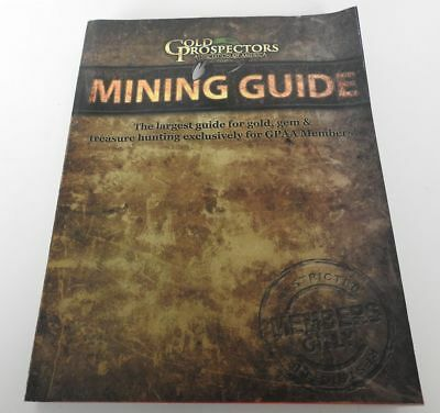 Gold Mining Guide Book by GPPA. Thick book with lots of information