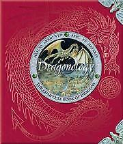 Dragonology: The Complete Book of Dragons (Ology, Helen Ward, Dugald Steer, Doug