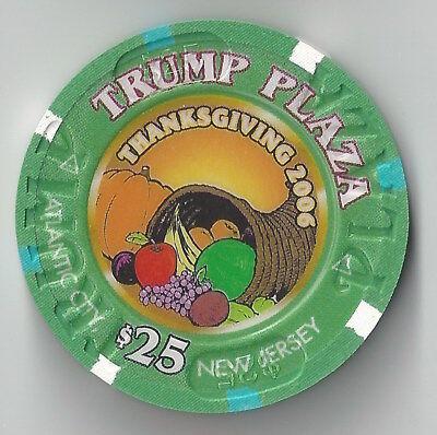 $25 Atlantic City Trump Plaza Casino Chip Donald 2006 Thanksgiving Turkey