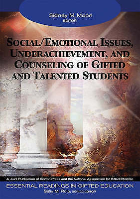 Social/Emotional Issues, Underachievement, and Counseling of Gifted and Talented