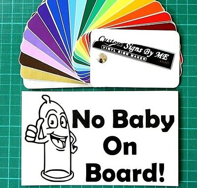 No Baby on Board Funny Sticker Vinyl Decal Adhesive Window Bumper Tailgate BLC#1