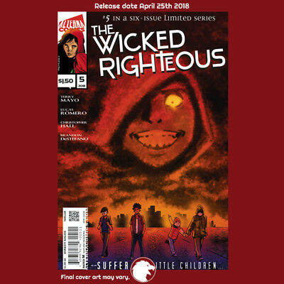 WICKED RIGHTEOUS #5 (OF 6) 1st Print (WK17.18)