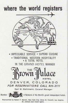 1969 Brown Palace Hotel: Denver, Colorado Vintage Print Ad