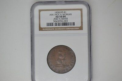 1838 Hard Times Token- NGC AU-58.  HT-81.  Am I Not A Woman And A Sister.