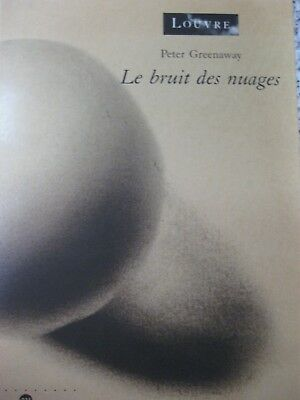 Peter Greenaway: Le bruit des nuages