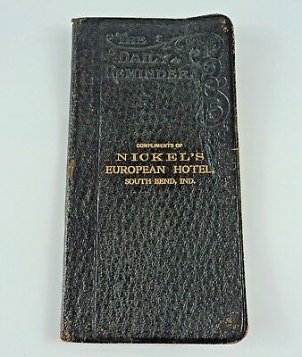 Antique Hotel Daily Reminder Booklet Nickel's European Hotel South Bend, IN 1905