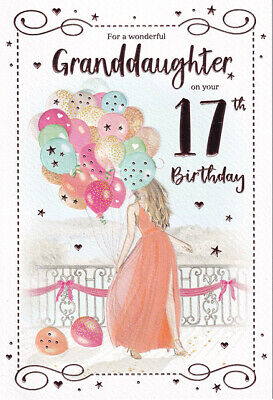 For A Very Special Granddaughter On Your 17th Birthday Card 289