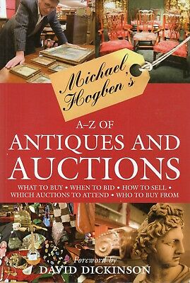 Michael Hogben's A-Z of Antiques and Auctions - Signed Edition