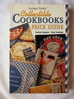 Antique Trader: Antique Trader Collectible Cookbooks Price Guide by Patricia Edw