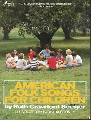 American Folk Songs for Children by Ruth Crawford Seeger 1980 pb