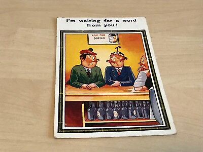 1930s Humour Postcard - Ask For Scotch - I'm Waiting For A Word From You!