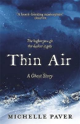 Thin Air by Michelle Paver A Ghost Story Horror 9781409163367 (Paperback, 2017)