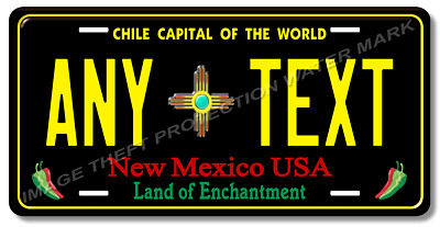 New Mexico ANY TEXT License Plate Tag Auto Car Pickup Gift Dad Chile Capital ZIA