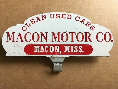 1930's Macon Mississippi Car Dealer License Plate Topper Advertising Sign Oil Ad