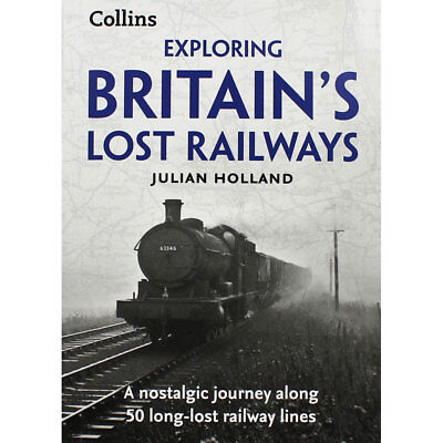 Exploring Britains Lost Railways (Paperback), Non Fiction Books, Brand New
