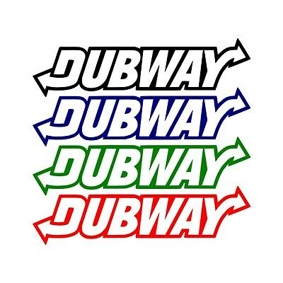 Pack of 4 DUBWAY  car, bumper, window slogan euro DUB JDM style