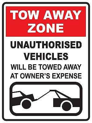 (4 X Signs) Tow Away Zone ... 300 X 450Mm .. No Parking Vehicle Towed Away Sign