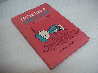 You've Had It Charlie Brown by Charles M. Schulz - Hardcover