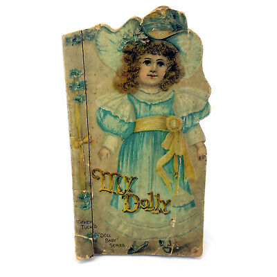 My Dolly Book Father Tuck's Doll Baby Series Antique Ephemera Vintage 1895 Kids