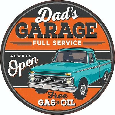 "Dad's Garage Full Service Always Open Round Embossed Tin 12"" Sign Retro Truck"