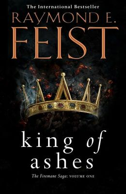 KING OF ASHES (2018) by Raymond E. Feist CLEARANCE STOCK