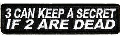 Biker Vest Patches 3 Can Keep A Secret Sew/Iron Motorcycle Bike Rider Leather