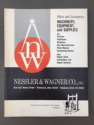 Nessler & Wagner Co. Graphic Arts Machinery Equipment Letterpress Catalog 1969
