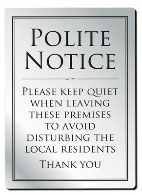 Leave Premises Quietly Sign Polite Notice Pub Sign Bar Sign