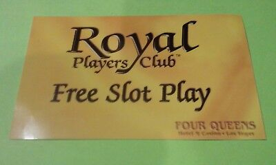 Four Queens Casino Las Vegas, Nevada Royal Players Club Free Paper Slot Card!