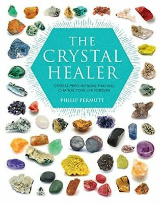 The Crystal Healer: Crystal prescriptions that will change your (PB) 1904991637