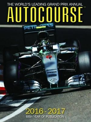 Autocourse Annual 2016 : The World's Leading Grand Prix Annual (HC) 1910584223