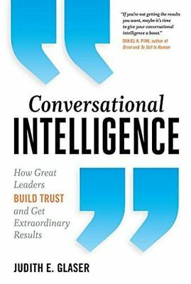 Conversational Intelligence: How Great Leaders Build Trust and (PB) 1629561436