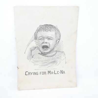 Antique Crying For Ma-Le-Na Booklet Book Published 1897 Malena Company