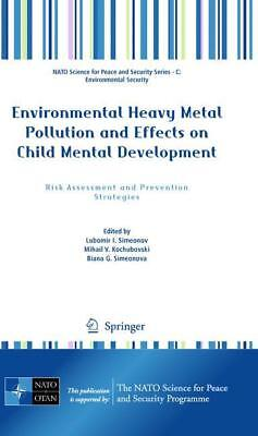 Environmental Heavy Metal Pollution and Effects on Child Mental Development  N..