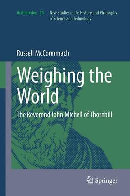 Weighing the World McCormmach, Russell Archimedes