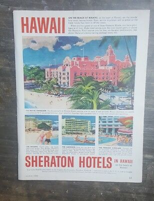 1960 print ad-Sheraton Hotels HI-Royal Hawaiin-Moana-Surfrider-Princess Kaiulani
