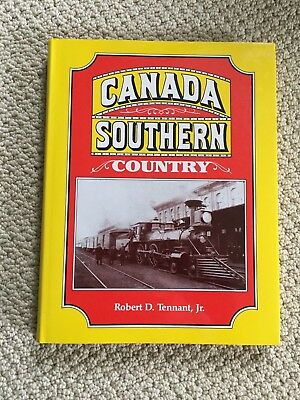 Canada Southern Country, by Robert D. Tennant, Jr.