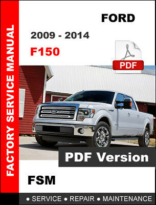 Ford F150 2009 - 2014 Officical Oem Service Repair Workshop Maintenance Manual