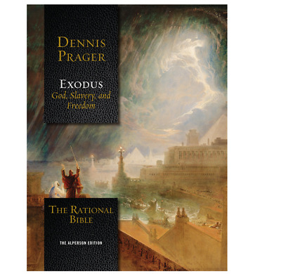 The Rational Bible: Exodus by Dennis Prager (2018, Hardcover)