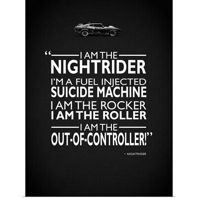 Poster Print Wall Art entitled Mad Max I Am The Nightrider