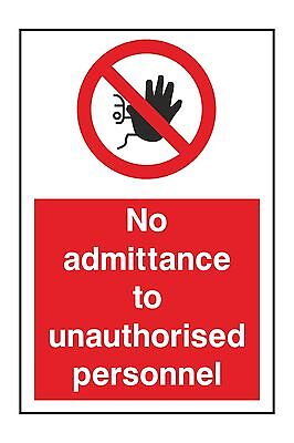 1x NO ADMITTANCE TO UNAUTHORISED PERSONNEL Warning Sticker for Door Home Laptop